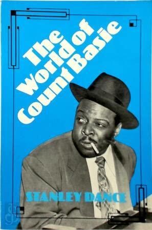 World of Count Basie: Stanley Dance