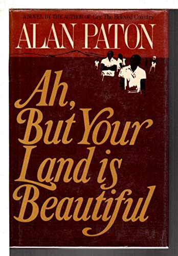9780684173368: Ah but Your Land Is Beautiful