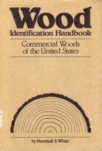 Wood identification handbook: Commercial woods of the Eastern United States