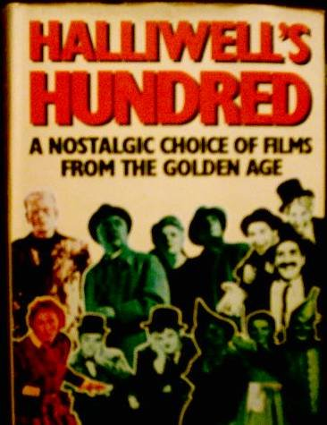 9780684174471: Halliwell's Hundred: A nostalgic choice of films from the golden age