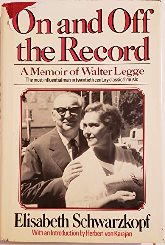 9780684174518: Title: On and off the record A memoir of Walter Legge