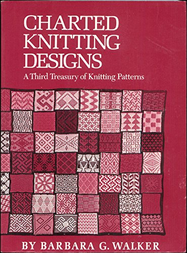 9780684174624: Charted Knitting Designs: A Third Treasury of Knitting Patterns
