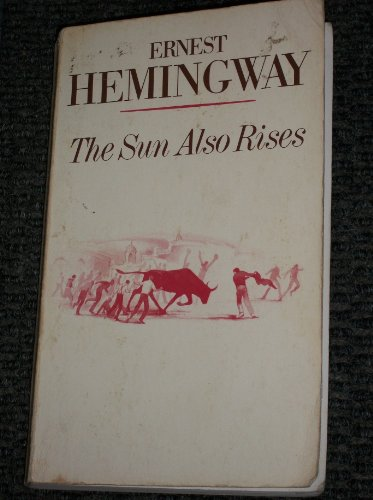 Stock image for The Sun Also Rises (A Scribner Classic) for sale by Pro Quo Books