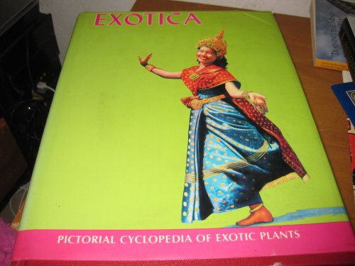 Exotica IV Pictorial Cyclopedia of Exotic Plants: Alfred Byrd Graf