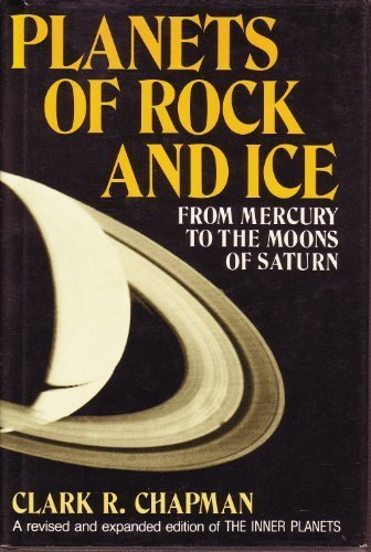 Planets of Rock and Ice : From: Chapman, Clark R.