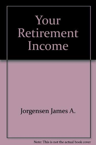 9780684174976: Your retirement income