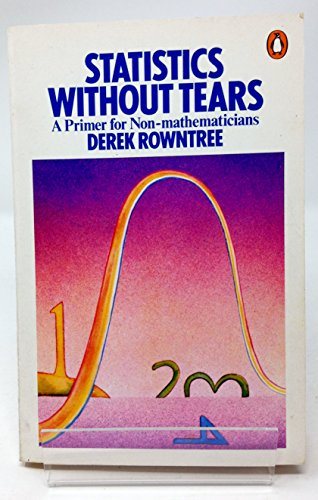9780684175027: Statistics Without Tears: A Primer for Non-Mathematicians (Statistics Without Tears Col PR)