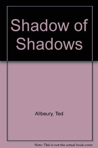 9780684176284: Shadow of Shadows