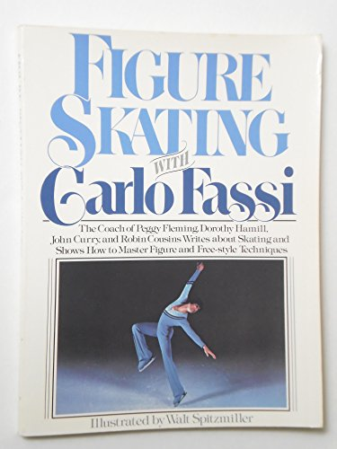 9780684176444: Figure Skating with Carlo Fassi