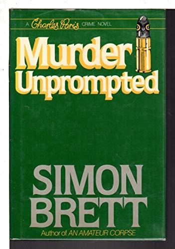 Murder Unprompted: A Charles Paris Mystery: Brett, Simon