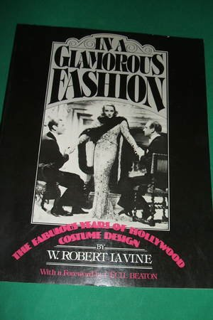 9780684176611: In A Glamorous Fashion the Fabulous Years of Hollywood Costume Design
