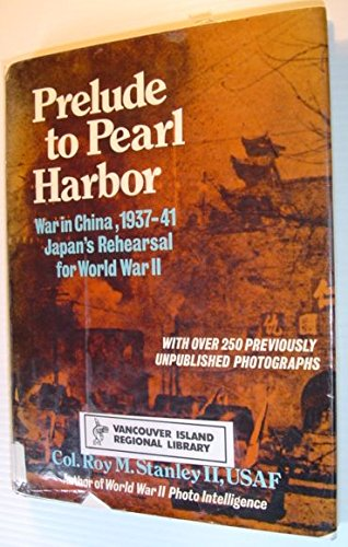 Prelude to Pearl Harbor: Roy M. Stanley