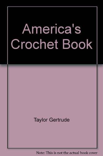 9780684176802: America's Crochet Book