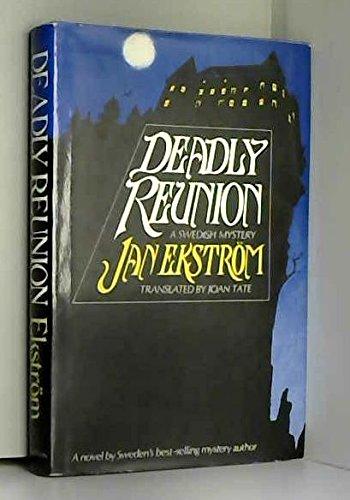 Deadly reunion: Ekstrom, Jan