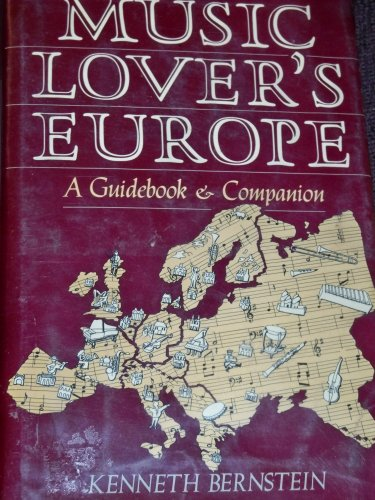 9780684177700: Music Lover's Europe: A Guidebook and Companion