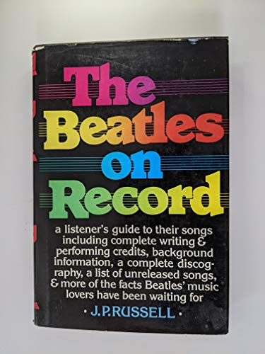 9780684177779: The Beatles on Record