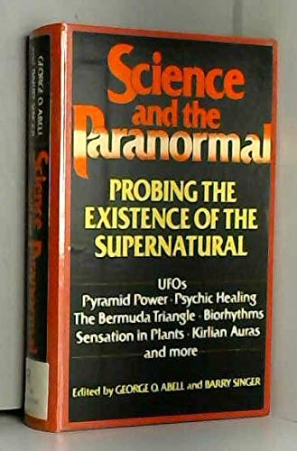 9780684178202: Science and the Paranormal: Probing the Existence of the Supernatural