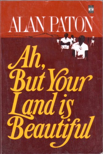 9780684178301: Ah, but Your Land is Beautiful (Scribner Library of Contemporary Classics)
