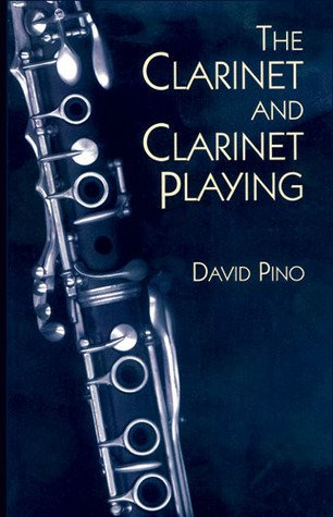 9780684178318: The Clarinet and Clarinet Playing