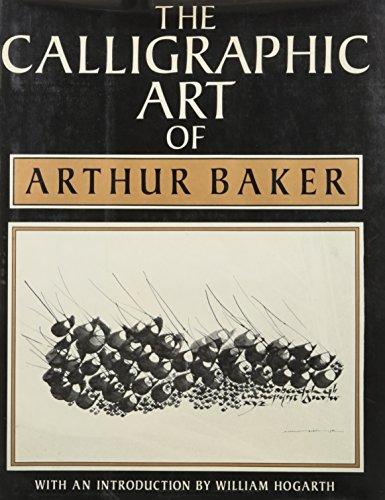 9780684178370: Calligraphic Art of Arthur Baker