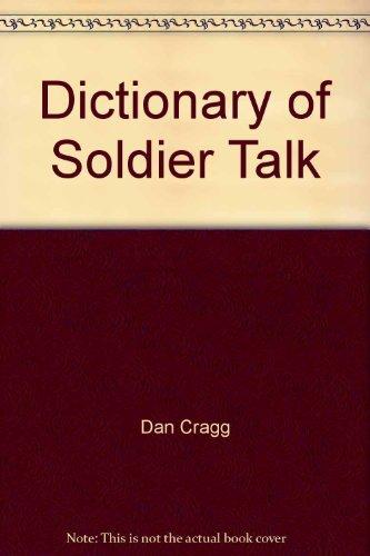 A Dictionary of Soldier Talk: Elting, John Robert
