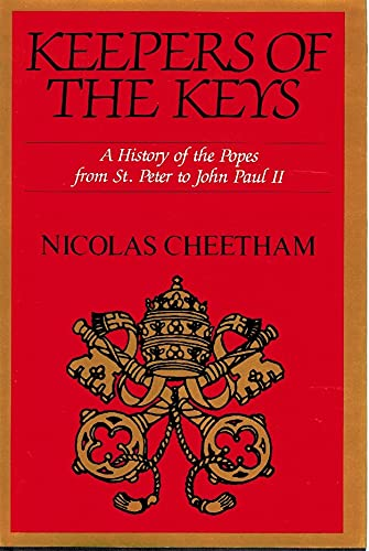 Keeper of the Keys. A History of the Popes from St. Peter to John Paul II