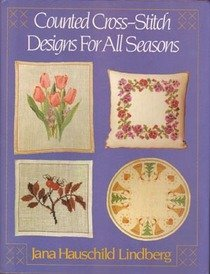 9780684178837: Counted Cross-Stitch Designs for All Seasons ([Scribner needlecrafts library])