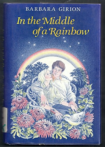In the Middle of a Rainbow: Girion, Barbara