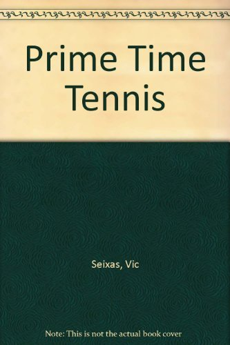 9780684179049: Prime Time Tennis