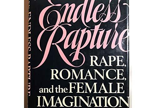 9780684179179: Endless Rapture: Rape, Romance, and the Female Imagination