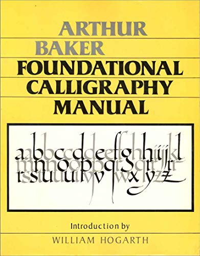 9780684179193: Foundational Calligraphy Manual