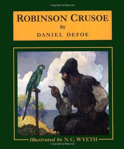 Robinson Crusoe (Scribner's Illustrated Classics): Daniel Defoe