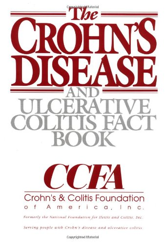 The Crohn's Disease & Ulcerative Fact Book