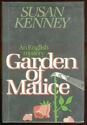 Garden of Malice (Signed First Edition): Kenney, Susan