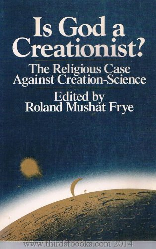 9780684179933: Is God a creationist?: The religious case against creation-science
