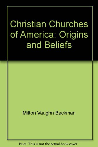 9780684179957: Christian Churches of America: Origins and Beliefs