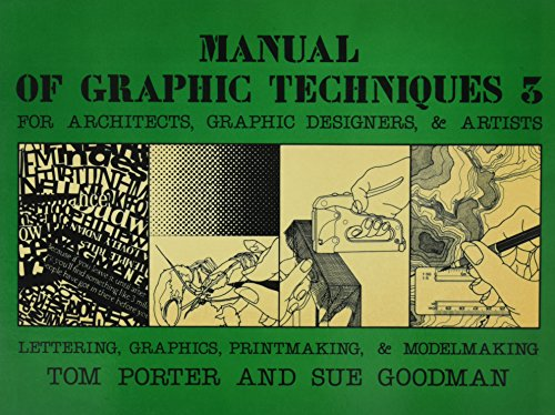 9780684180182: Manual of Graphic Techniques Three: For Architects, Graphic Designers, and Artists