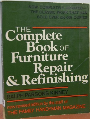 9780684180298: Complete Book of Furniture Repair and Refinishing Revised Edition