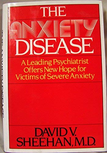 9780684180472: The Anxiety Disease