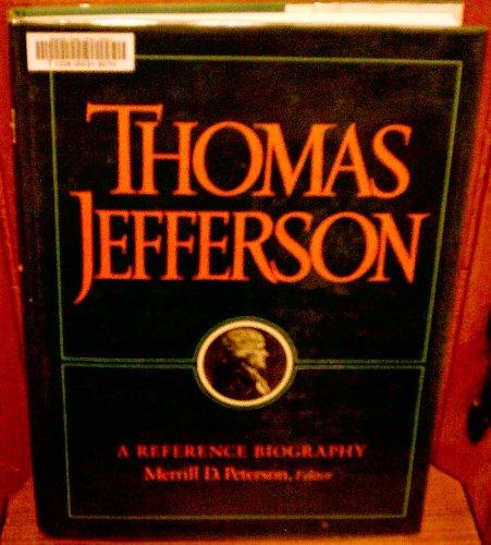 9780684180694: Thomas Jefferson: A Reference Biography