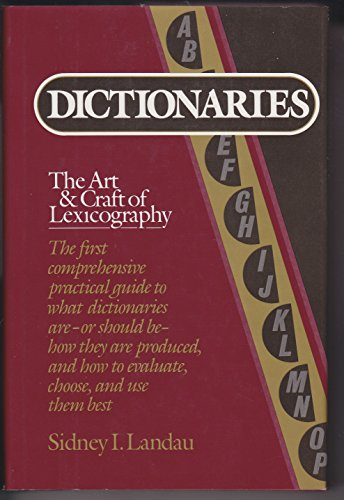 9780684180960: Dictionaries: The art and craft of lexicography
