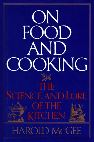 9780684181325: On Food and Cooking: The Science and Lore of the Kitchen