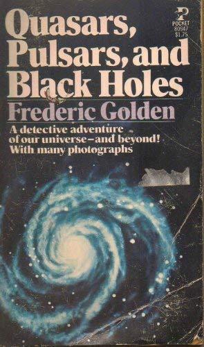 9780684181431: Quasars, Pulsars, and Black Holes
