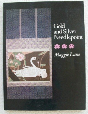 Gold and Silver Needlepoint: Lane, Maggie