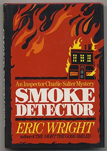 Smoke Detector: An Inspector Charlie Salter Novel: Wright, Eric