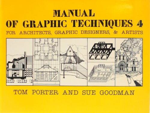9780684182162: Manual of Graphic Techniques 4: 4: For Architects, Graphic Designers and Artists (Scribner arts library)