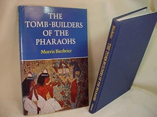 9780684182292: The Tomb-Builders of the Pharaohs