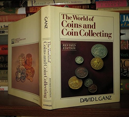 9780684182384: The World of Coins and Coin Collecting