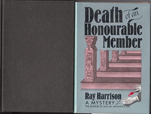 9780684182452: Death of an Honourable Member