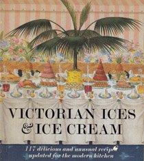 9780684182674: Victorian Ices and Ice Cream